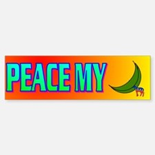 PEACE MY ASS! Bumper Bumper Sticker