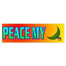PEACE MY ASS! Bumper Sticker