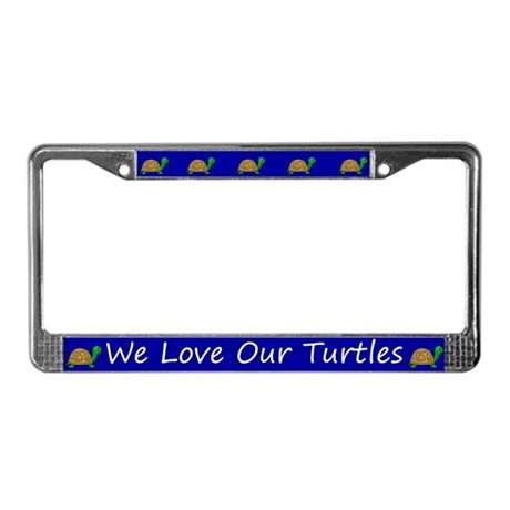 Blue We Love Our Turtles License Plate Frames