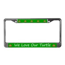 Green We Love Our Turtle License Plate Frame