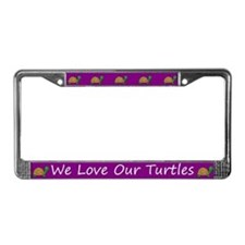 Purple We Love Our Turtles License Plate Frames