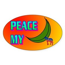 PEACE MY ASS! Decal