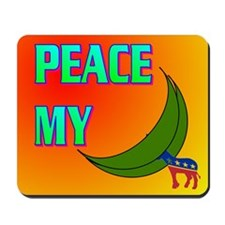 PEACE MY ASS! Mousepad