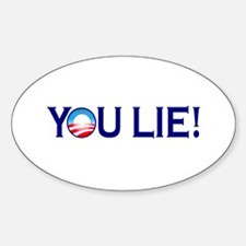 You Lie Obamacare Oval Decal