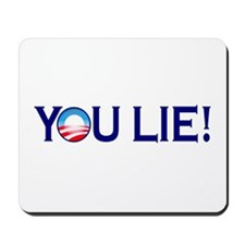 You Lie Obamacare Mousepad