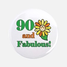"Fabulous 90th Birthday 3.5"" Button"