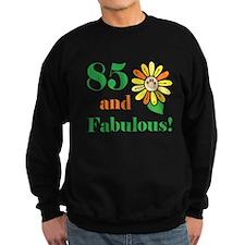 Fabulous 85th Birthday Sweatshirt