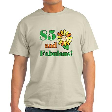 Fabulous 85th Birthday Light T-Shirt