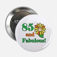 "Fabulous 85th Birthday 2.25"" Button"