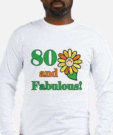 Fabulous 80th Birthday Long Sleeve T-Shirt