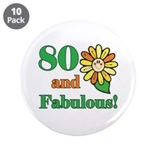 "Fabulous 80th Birthday 3.5"" Button (10 pack)"