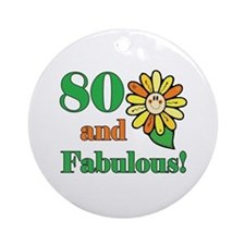 Fabulous 80th Birthday Ornament (Round)