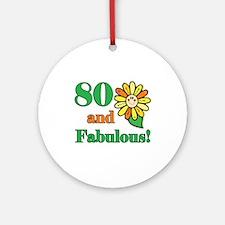 Fabulous 80th Birthday Ornament (Round)
