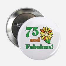 "Fabulous 75th Birthday 2.25"" Button"