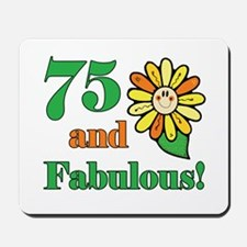 Fabulous 75th Birthday Mousepad