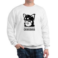 Viva la Chihuahua! tri chihuahua Sweatshirt