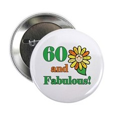 """Fabulous 60th Birthday 2.25"""" Button (10 pack)"""