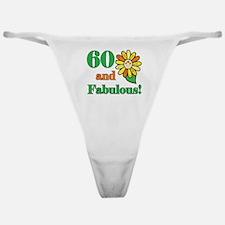 Fabulous 60th Birthday Classic Thong