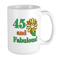 Fabulous 45th Birthday Mug