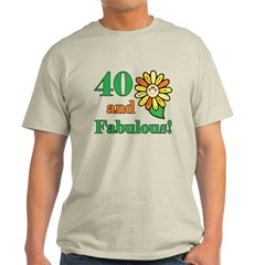 Fabulous 40th Birthday Light T-Shirt