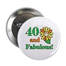 "Fabulous 40th Birthday 2.25"" Button"