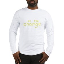 Be The Change (Yellow) Long Sleeve T-Shirt