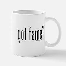 got fame? Small Small Mug