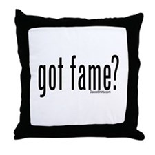 got fame? Throw Pillow