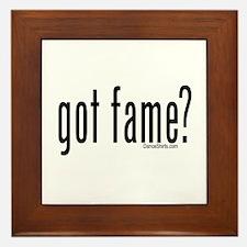 got fame? Framed Tile
