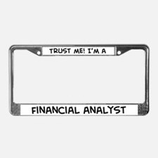 Trust Me: Financial Analyst License Plate Frame