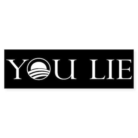 You Lie. An Anti-Obama Sticke Sticker (Bumper 10 p