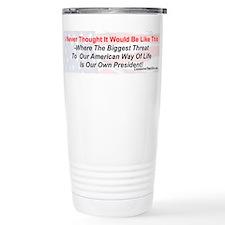 """Our Biggest Threat"" Travel Mug"