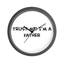 Trust Me: Father Wall Clock