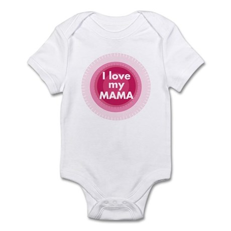I love my Mama Infant Bodysuit