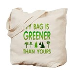 My Bag is Greener than Yours Tote Bag