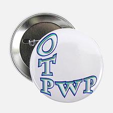 "OTP PWP 2.25"" Button"