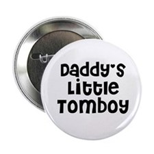 Daddy's Little Tomboy Button