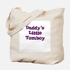 Daddy's Little Tomboy Tote Bag