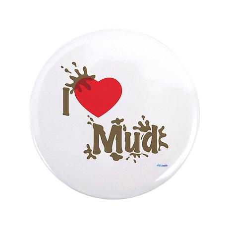 """Love Mud 3.5"""" Button"""