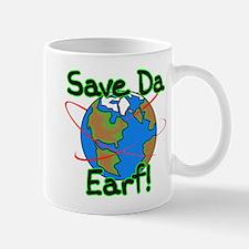 Sava Da Earf! Mug
