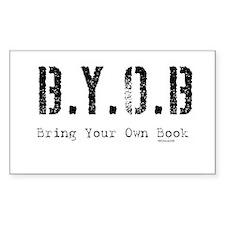 B.Y.O.B. Rectangle Decal
