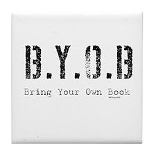 B.Y.O.B. Tile Coaster