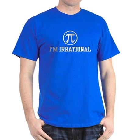 I'm Irrational PI Dark T-Shirt