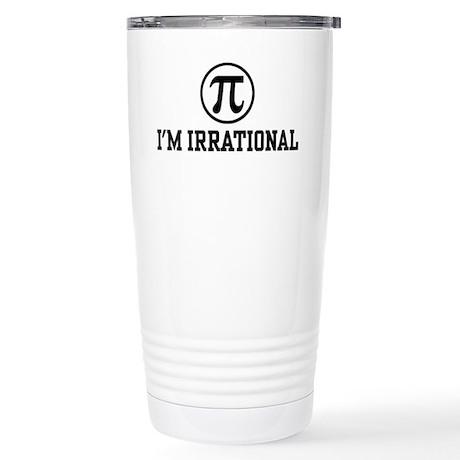 I'm Irrational PI Stainless Steel Travel Mug