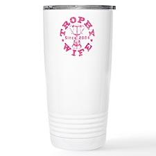 Trophy Wife since 04 Pink Travel Mug