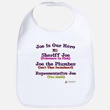 Joe is Our Hero Bib
