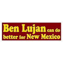 Ben Lujan New Mexico Bumper Bumper Sticker