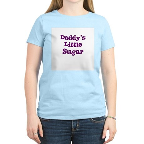 Daddy's Little Sugar Women's Pink T-Shirt