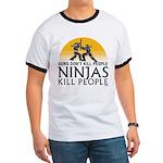 Guns Don't Kill People. NINJAS KILL PEOPLE. Ringer
