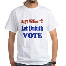 Let Duluth Vote Shirt